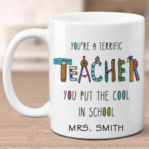 You Are A Terrific Teacher Mug